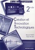 Benoit Marti et Alain Richet - Création et Innovation Technologiques 2e - Livre du professeur.