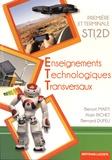 Benoit Marti et Alain Richet - Enseignements technologiques transversaux 1re et Tle STI2D.