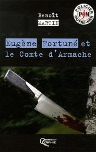 Benoît Martin - Eugène Fortuné et le comte d'Armache.