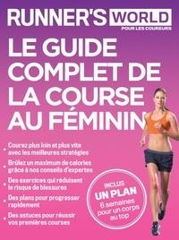 Benoît Maurer - Le guide complet de la course au féminin - Runner's world pour les coureurs.