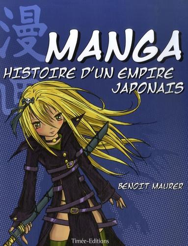 Benoît Maurer - Manga - Histoire d'un empire japonais.