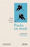 Benoit Melançon et Michel Porret - Pucks en stock - Bande dessinée et sport.