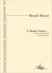 Benoît Menut et Macha Lemaître - À marée basse… - partition pour chœur d'enfants et piano.