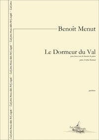 Benoît Menut et Arthur Rimbaud - Le Dormeur du Val - pour deux voix de femmes et piano.