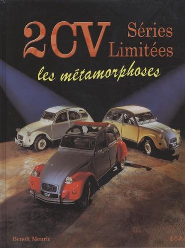 Benoît Meurie - 2CV Séries Limitées - Les métamorphoses.