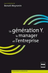 Benoît Meyronin - La génération Y, le manager et l'entreprise.