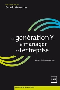 Benoît Meyronin - La Génération Y, le manager, l'entreprise.