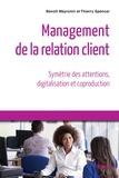 Benoît Meyronin et Thierry Spencer - Management de la relation client.