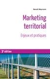 Benoît Meyronin - Marketing territorial - Enjeux et pratiques.