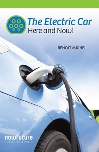 Benoît Michel - The Electric Car - Here and Now !.