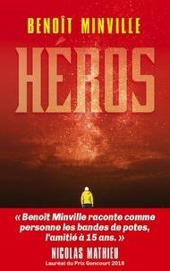 Benoît Minville - Héros Tome 2 : Générations.