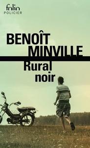 Benoît Minville - Rural noir.