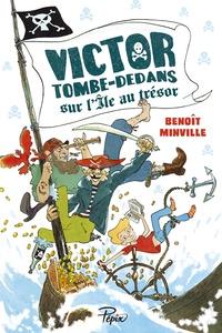 Benoît Minville - Victor Tombe-Dedans sur l'île au trésor.