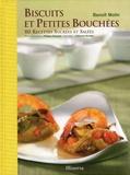 Benoît Molin - Biscuits et petites bouchées - 80 recettes sucrées et salées.