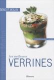Benoît Molin - Les meilleures Verrines - 40 Recettes sucrées et salées.