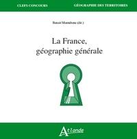 La France, géographie générale - Benoit Montabone pdf epub