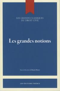 Benoît Moore - Les grandes notions.