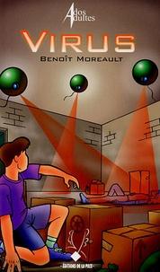 Benoît Moreault - Virus.