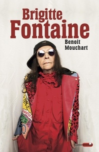Benoît Mouchart - Brigitte Fontaine.
