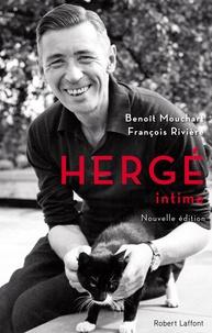 Benoît Mouchart et François Rivière - Hergé intime.