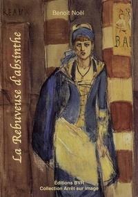 Benoît Noël - La Rebuveuse d'absinthe.