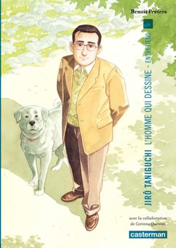 Jirô Taniguchi, L'homme qui dessine. Entretiens