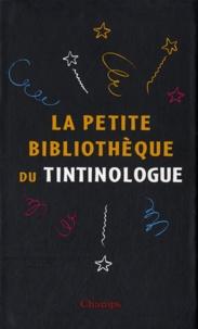 Benoît Peeters et Jean-Marie Apostolidès - La petite bibliothèque du tintinologue - Coffret 3 volumes : Hergé, fils de Tintin ; Les métamorphoses de Tintin ; Hergé écrivain.