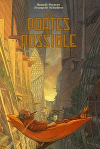 Benoît Peeters et François Schuiten - Les portes du possible.