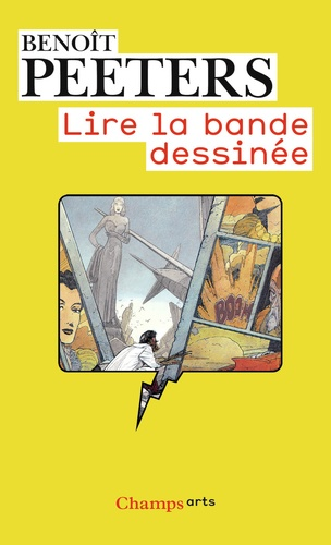 Benoît Peeters - Lire la bande dessinée.
