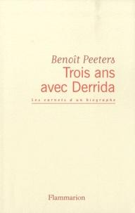 Deedr.fr Trois ans avec Derrida - Les carnets d'un biographe Image