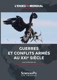 Benoît Pélopidas et Frédéric Ramel - Guerres et conflits armés au XXe siècle.