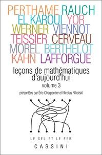 Benoît Perthame et Jeffrey Rauch - Leçons de mathématiques d'aujourd'hui - Volume 3.