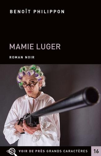 Mamie Luger Edition en gros caractères