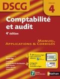 Benoît Pigé et Carole Beau - Comptabilité et audit, épreuve 4 DSCG - Manuel applications et corrigés.