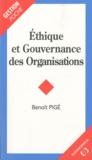 Benoît Pigé - Ethique et gouvernance des organisations.