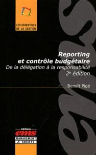 Benoît Pigé - Reporting et contrôle budgétaire - De la délégation à la responsabilité.