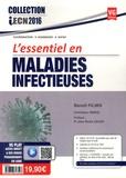 Benoît Pilmis et Chehaibou Ismael - L'essentiel en maladies infectieuses.