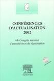Benoît Plaud et  Collectif - Conférences d'actualisation 2002 - 44e Congrès national d'anesthésie et de réanimation. 1 Cédérom