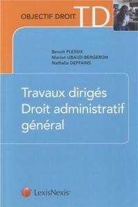 Benoît Plessix et Marion Ubaud-Bergeron - Travaux dirigés droit administratif général.
