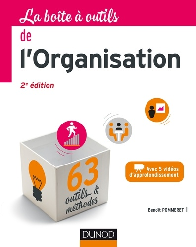 La Boîte à outils de l'Organisation - Benoît Pommeret - Format PDF - 9782100764303 - 14,99 €