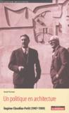 Benoît Pouvreau - Un politique en architecture - Eugène Claudius-Petit (1907-1989).