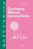 Benoît Preteseille - Duchamp Marcel, quincaillerie.