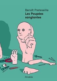 Benoît Preteseille - Les poupées sanglantes.