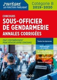 Benoît Priet et Jean-Marc Groga - Concours Sous-officier de gendarmerie - Annales corrigées - Concours 2019-2020.