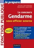 Benoît Priet et Catherine Baldit-Dufays - Le concours gendarme sous-officier externe.
