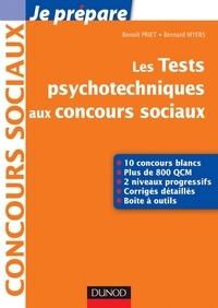 Benoît Priet et Bernard Myers - Les tests psychotechniques aux concours sociaux.