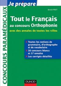Tout le français au concours Orthophonie- Vocabulaire, orthographe, grammaire - Benoît Priet |