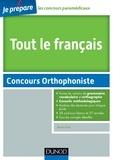 Benoît Priet - Tout le Français - Concours Orthophoniste - avec des annales de toutes les villes.