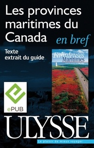 Benoît Prieur - Fabuleuses maritimes - Les provinces maritimes du Canada en bref.
