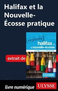 Benoît Prieur et Annie Gilbert - Halifax et la Nouvelle-Ecosse pratique.